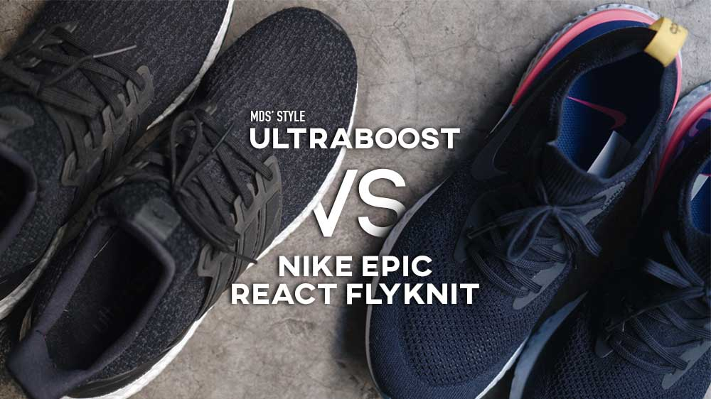 best website huge sale autumn shoes MDs' STYLE   'UltraBoost vs Nike Epic React Flyknit' อันไหน ...